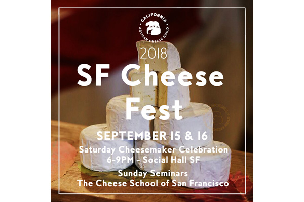SF Cheese Fest – September 15 & 16
