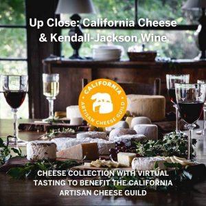 Up Close: California Cheese & Kendall-Jackson Wine